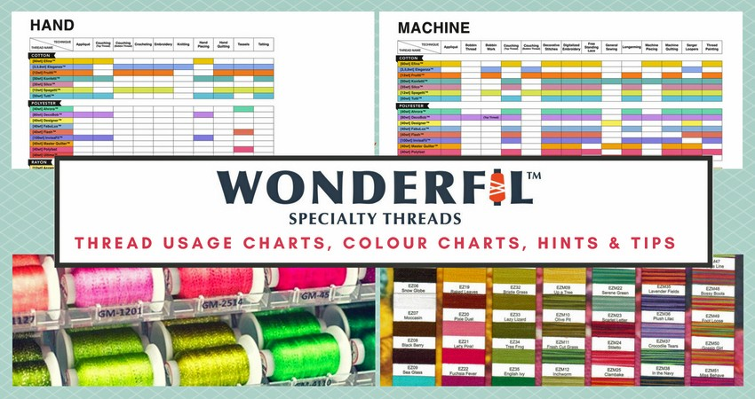 Wonderfil Thread Usage Charts, Colour Chart, Hints & Tips