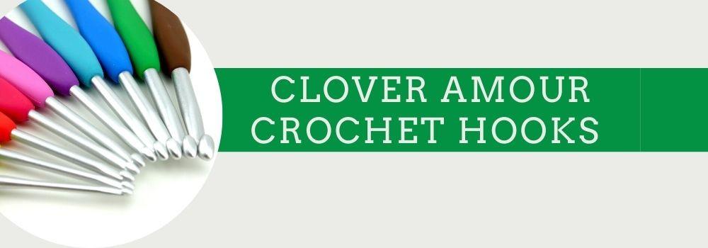 Clover Amour Crochet Hooks