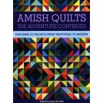 Amish Quilts The Adventure Continues by C&T Publishing Reproduction & Traditional - OzQuilts
