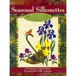Seasonal Silhouettes by Edyta Sitar of Laundry Basket Quilts Books