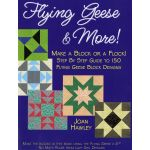 Flying Geese & More by Lazy Girl Designs Techniques - OzQuilts