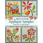 The Best-Ever Applique Sampler from Piece O Cake Designs by C&T Publishing Applique - OzQuilts