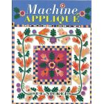 Machine Applique by American Quilters Society Hand & Machine Quilting - OzQuilts