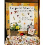 The Little world - Le Petite Monde by Quiltmania Books