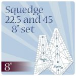 "Squedge 8"" Template Set , 22.5 and 45 degree set by Cheryl Phillips by Phillips Fiber Art Specialty Rulers - OzQuilts"
