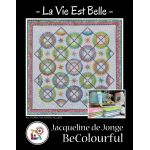 La Vie Est Belle Pattern & Foundation Papers by Jacqueline de Jongue by BeColourful Quilts by Jacqueline de Jongue Patterns & Foundation Papers - OzQuilts