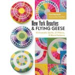 New York Beauties & Flying Geese by 3 Dog Design Company Paper Piecing - OzQuilts