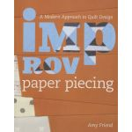Improv Paper Piecing - A Modern approach to quilt design by  Paper Piecing - OzQuilts