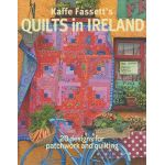 Kaffe Fassett's Quilts in Ireland by The Kaffe Fassett Collective Kaffe Fassett - OzQuilts