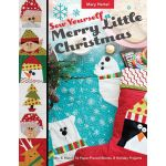 Sew Yourself a Merry Little Christmas by C&T Publishing Christmas - OzQuilts