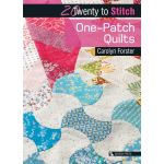 Twenty to Stitch One-Patch Quilts by  Pre-cuts & Scraps - OzQuilts