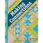 Making Connections - A Free-Motion Quilting Workbook by C&T Publishing Books - OzQuilts