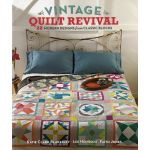 Vintage Quilt Revival: 22 Modern Designs from Classic Blocks by Interweave Press Books - OzQuilts