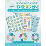 The Double Wide Dresden Book by Me and My Sister Designs Books - OzQuilts