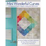Mini Wonderful Curves - 12 Seasonal Projects using the QCR Mini Ruler by Sew Kind of Wonderful Books - OzQuilts