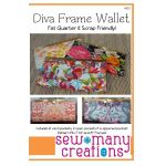 Diva Frame Wallet Pattern by Sew Many Creations Bag Patterns