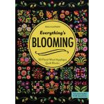 Everything s Blooming Quilt -30 Floral Wool Appliqué Quilt Blocks by C&T Publishing Applique - OzQuilts