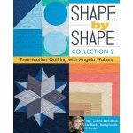 Shape by Shape Collection 2 Free-Motion Quilting with Angela Waters by  Books - OzQuilts