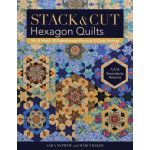 Stack & Cut Hexagon Quilts Book by C&T Publishing Books - OzQuilts
