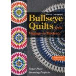 Bullseye Quilts from Vintage to Modern Instruction Booklet & Full Size Patterns by C&T Publishing Books - OzQuilts