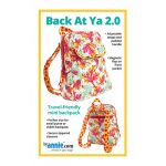 Back At Ya! Mini Backpack 2.0 Bag Pattern by Annie Unrein by ByAnnie Bag Patterns - OzQuilts