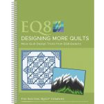 EQ8 Designing More Quilts Book by Electric Quilt Electric Quilt - OzQuilts