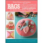 Bags, Pillows, and Pincushions by Better Homes & Gardens Crafts Bag Patterns & Books - OzQuilts