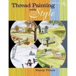Thread Painting with Style, by Nancy Prince by American Quilters Society Thread Painting & Embellishment - OzQuilts