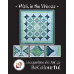 Walk in the Woods Quilt Pattern and Foundation Papers by Jacqueline De Jonge by BeColourful Quilts by Jacqueline de Jongue BeColourful Quilts by Jacqueline de Jongue - OzQuilts