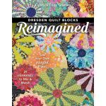 Dresden Quilt Blocks Reimagined, by Candyce Copp Grisham by C&T Publishing Dresden Quilts - OzQuilts