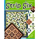 "Strip Six -Siz blocks from 2.5"" Strips and a world of possibilities by Cozy Quilt Designs Pre-cuts & Scraps - OzQuilts"