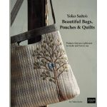 Yoko Saito's Beautiful Bags Pouches and Quilts by Yoko Saito by Stitch Publications Bag Patterns & Books - OzQuilts