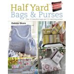 Half Yard Bags and Purses :Sew 12 beautiful bags and 12 matching purses by Search Press USA Bag Patterns & Books - OzQuilts