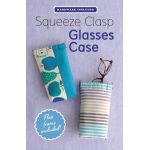 Squeeze Clasp Glasses Case - Includes Pattern & Flex Frame by Zakka Workshop Organisers - OzQuilts