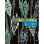 Stitched Textiles: Nature, by Stephanie Redfern by Search Press USA Techniques - OzQuilts