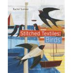 Stitched Textiles Birds by Rachel Sumner by Search Press USA Techniques - OzQuilts