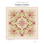 Alaskan Holiday Quilt Pattern by Edyta Sitar by Edyta Sitar of Laundry Basket Quilts Quilt Patterns - OzQuilts