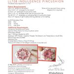 Indulgence Pin Cushion pattern, acrylic templates and papers by Lilabelle Lane Creations Paper Pieces Kits & Templates - OzQuilts