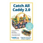 Catch All Caddy Bag 2.0 Pattern by Annie Unrein by ByAnnie Bag Patterns - OzQuilts