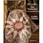 Seams like Yesterday by Karen Styles by Quiltmania Quiltmania - OzQuilts