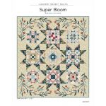 Super Bloom Quilt Pattern by Edyta Sitar by Edyta Sitar of Laundry Basket Quilts Quilt Patterns - OzQuilts