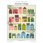 Summer Village Quilt Pattern by Edyta Sitar by Edyta Sitar of Laundry Basket Quilts Quilt Patterns - OzQuilts
