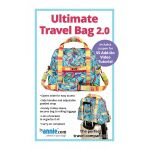 Ultimate Travel Bag Pattern 2.0 by Annie Unrein by ByAnnie Bag Patterns - OzQuilts