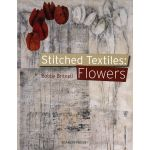 Stitched Textiles: Flowers by Stephanie Redfern by Search Press Techniques - OzQuilts