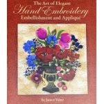 The Art of Elegant Hand Embroidery Embellishment and Applique by  Applique - OzQuilts