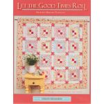 Let the Good Times Roll Quilt Book