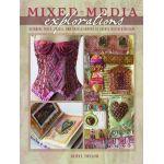 Mixed Media Explorations