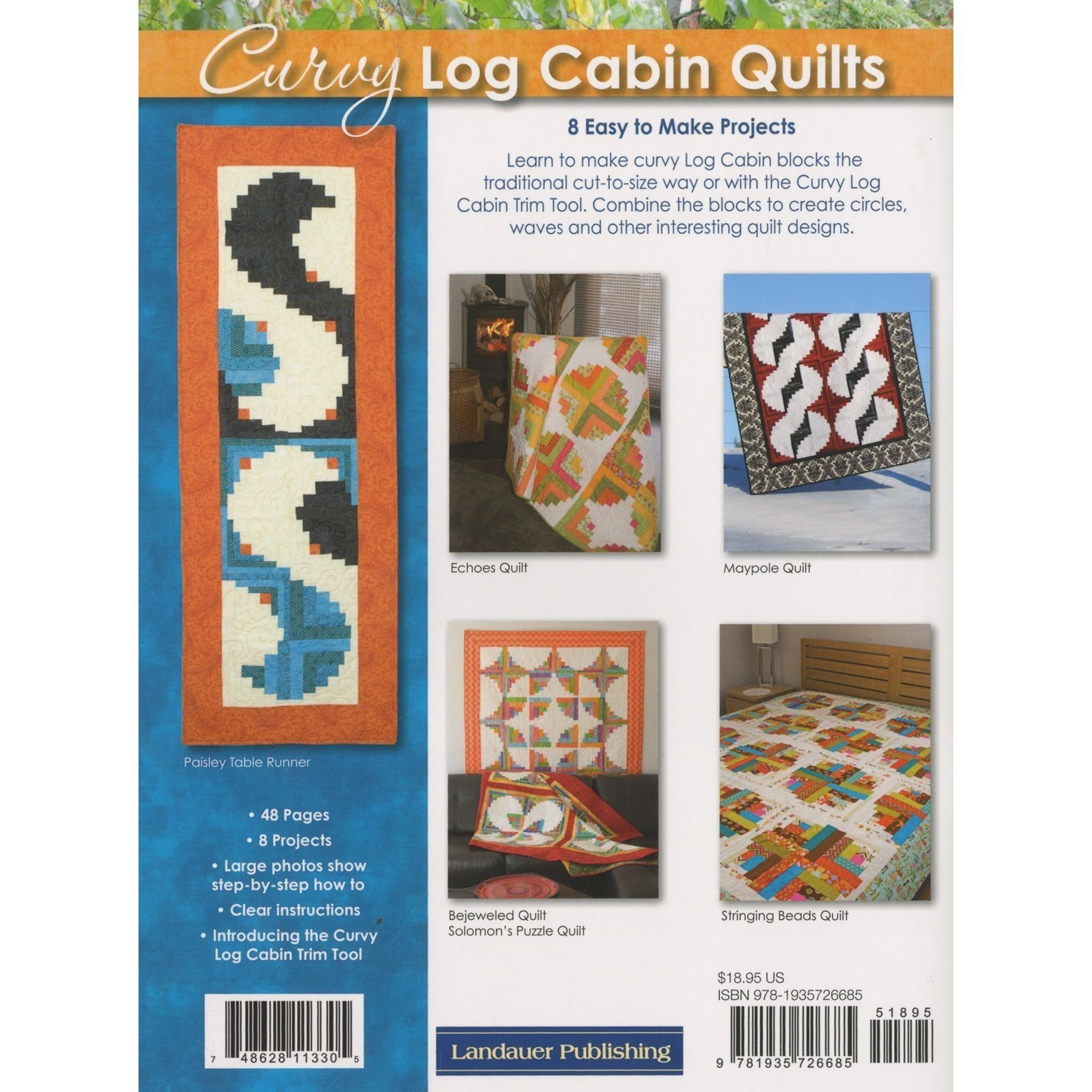 Curvy log cabin quilts book by landauer publishing for Log home books