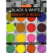 Black And White Bold And Bright by C&T Publishing Modern Quilts - OzQuilts