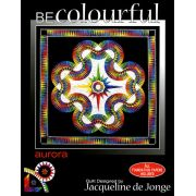 Aurora by Jacqueline de Jongue by BeColourful Quilts by Jacqueline de Jongue Patterns & Foundation Papers - OzQuilts